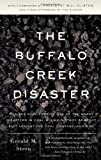 The Buffalo Creek Disaster: How the survivors of one of the worst disasters in coal-mining history brought suit against the coal company--and won (Vintage)