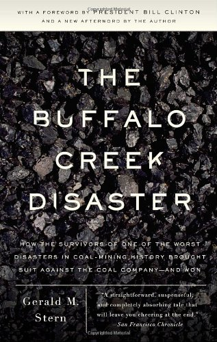 The Buffalo Creek Disaster: How the Survivors of One of...