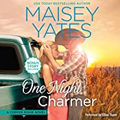 One Night Charmer: w/ Bonus Novella: Hometown Heartbreaker Bonus (Copper Ridge Novels) | Maisey Yates