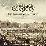 The Butcher of Smithfield   Susanna Gregory