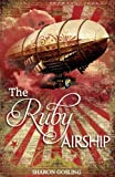 Sharon Gosling The Ruby Airship (Diamond Thief 2)
