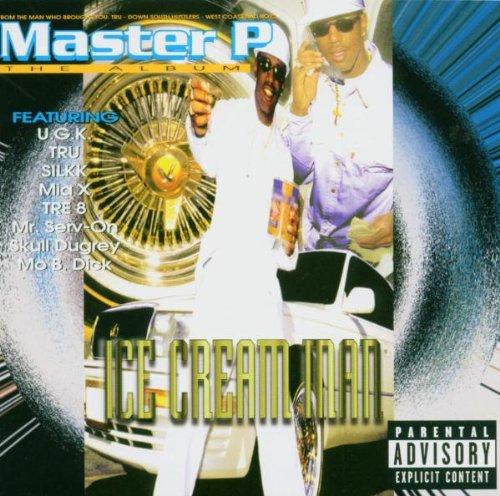 Master P - Ice Cream Man [explicit] - Zortam Music