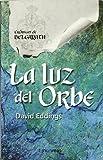 Luz del Orbe, La (Spanish Edition)