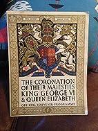 CORONATION OF THEIR MAJESTIES KING GEORGE VI…