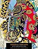 Samurai And Tiger Wars: Art by Kuniyoshi and Others (Ukiyo-e Master Series)