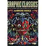 Graphic Classics Volume 6: Ambrose Bierce - 2nd Edition (Graphic Classics (Eureka))by Steven Cerio