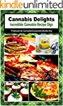 Cannabis Delights: Incredible Cannabi...
