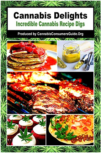 Cannabis Delights: Incredible Cannabis Recipe Digs by Erica Wolf, David Rice, David Walden