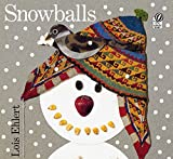 img - for Snowballs book / textbook / text book