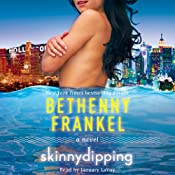 Skinnydipping: A Novel | [Bethenny Frankel]