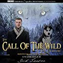 The Call of the Wild Audiobook by Jack London Narrated by Stephen L. Vernon