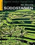 S�dostasien: Geographie, Geschichte,...