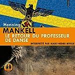 Le retour du professeur de danse | Henning Mankell