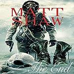 The End | Matt Shaw
