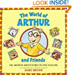 The World of Arthur and Friends: Six...