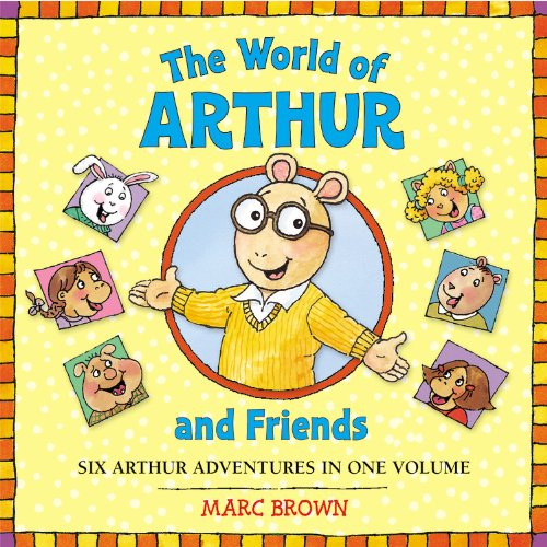 The World of Arthur and Friends (Arthur Adventures), Brown, Marc