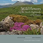 Wild Flowers of the North Highlands o...