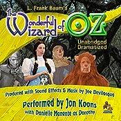 The Wonderful Wizard of Oz: The Oz Novels, Book 1 | L. Frank Baum