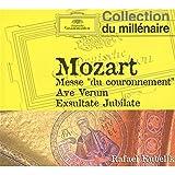 "Mozart : Messe ""du couronnement"" - Ave Verum Corpus - Exsultate Jubilate"