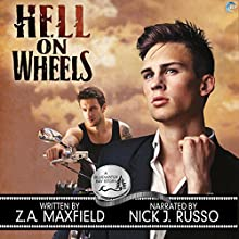 Hell on Wheels: A Bluewater Bay Novel Audiobook by Z. A. Maxfield Narrated by Nick J. Russo