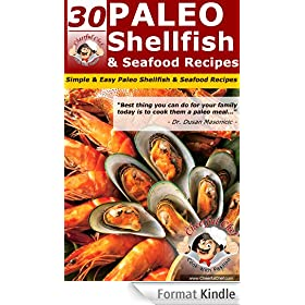 30 Paleo Shellfish And Seafood Recipes - Simple & Easy Shellfish And Seafood Recipes (Paleo Recipes Book 10) (English Edition)