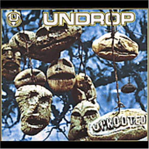 Undrop - Uprooted - Zortam Music