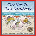 Turtles in My Sandbox | Jennifer Keats Curtis
