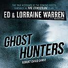Ghost Hunters: True Stories from the World's Most Famous Demonologists Hörbuch von Ed Warren, Lorraine Warren, Robert David Chase Gesprochen von: Todd Haberkorn