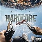 Hardcore Henry (Original Motion Pictu...