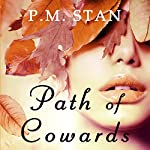 Path of Cowards | P. M. Stan