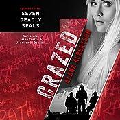 Crazed: Se7en Deadly SEALs, Book 3 | Alana Albertson