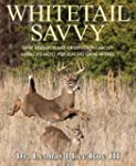 Whitetail Savvy: New Research and Obs...