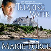 Treading Water: Treading Water Trilogy, Book 1 | [Marie Force]