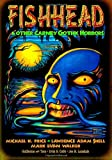 img - for Fishhead & Other Carney Gothic Horrors book / textbook / text book