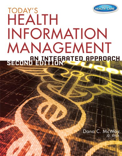 Today's Health Information Management: An Integrated Approach PDF