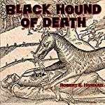 Black Hound of Death | Robert E. Howard