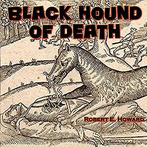 Black Hound of Death Audiobook