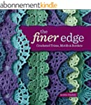 The Finer Edge: Crocheted Trims, Moti...