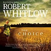 The Choice | [Robert Whitlow]