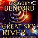 Great Sky River: Galactic Center, Book 3