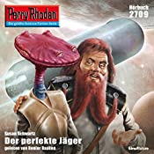 Der perfekte Jäger (Perry Rhodan 2709)   Susan Schwarz