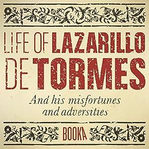 The Life of Lazarillo de Tormes Audiobook