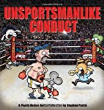 Unsportsmanlike Conduct: A Pearls Before Swine Collection (144942774X) by Pastis, Stephan