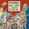 Public Flipper Limited: Live 1980-1985