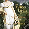 Mr. Darcy's Refuge: A Pride & Prejudice Variation (       UNABRIDGED) by Abigail Reynolds Narrated by Pearl Hewitt