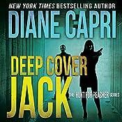 Deep Cover Jack: The Hunt for Jack Reacher Series, Book 7 | Diane Capri