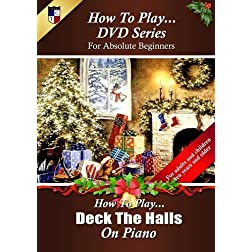 How To Play Deck The Halls on Piano