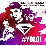 Yolo (feat. Gemeni & Roy) (Clubmix)