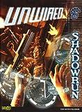 Shadowrun Unwired (Shadowrun (Catalyst Hardcover))