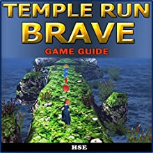 Temple Run Brave Game Guide (       UNABRIDGED) by HSE Narrated by Oscar Taylor-Kent